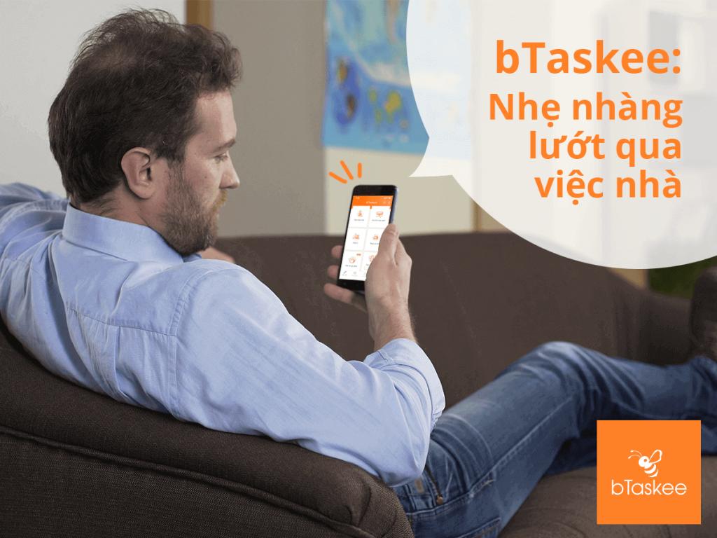 Đặt lịch qua ứng dụng bTaskee, có ngay người giúp việc nhà