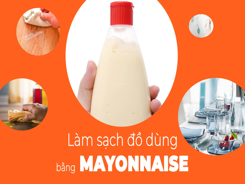 lam-sach-do-dung-bang-sot-mayonnaise-191020