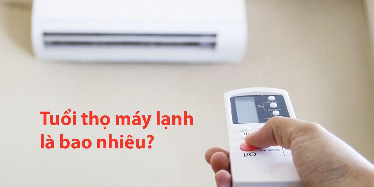 tuổi thọ máy lạnh