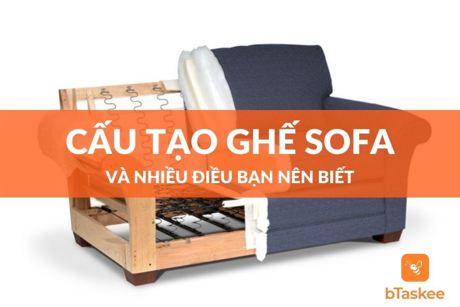 Cấu tạo ghế sofa và những điều bạn nên biết