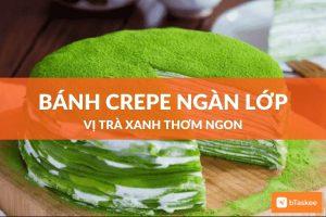 Bánh crepe ngàn lớp vị trà xanh