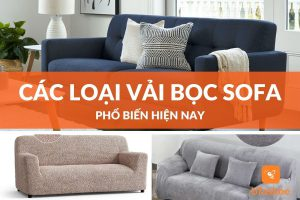 Phân biệt các loại vải bọc ghế sofa phổ biến hiện nay