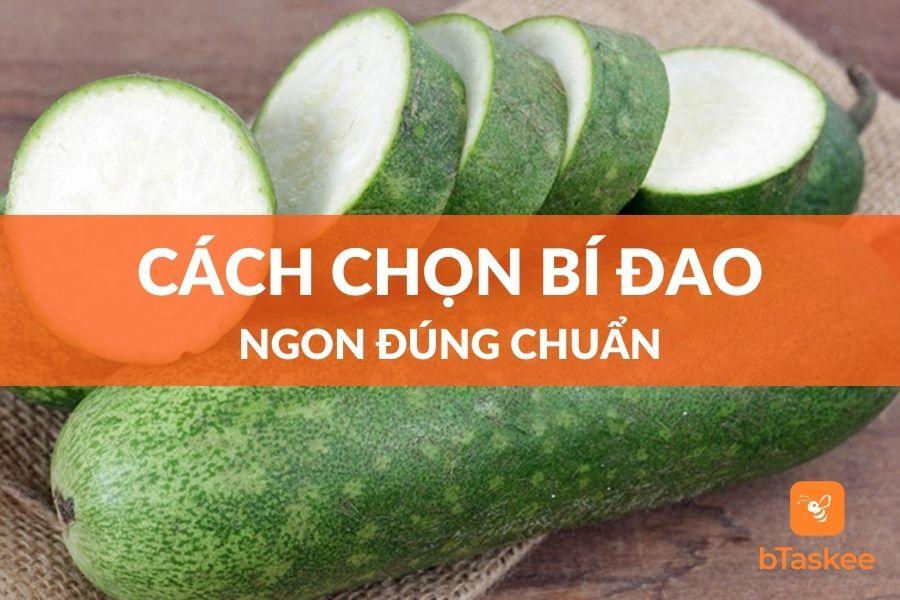 cach-chon-bi-dao-ngon