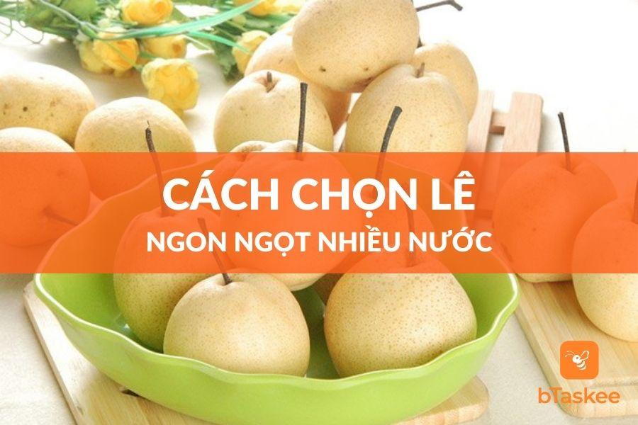 cach-chon-le-ngon
