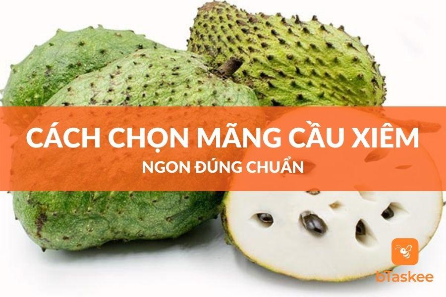 cach-chon-mang-cau-xiem-ngon