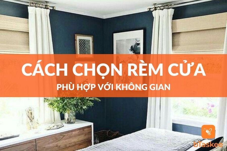 Cách chọn rèm cửa phù hợp với không gian ngôi nhà