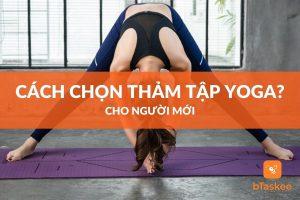 cach-chon-tham-tap-yoga