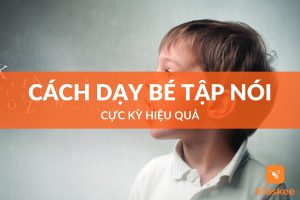 Cách dạy bé tập nói