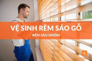 Cách vệ sinh rèm sáo gỗ và rèm sáo nhôm