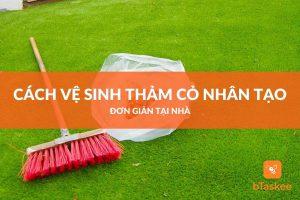 vệ sinh thảm cỏ nhân tạo